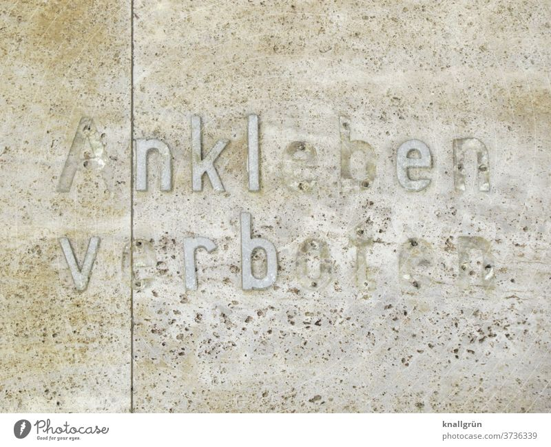 no sticking Bans Letters (alphabet) Broken Wall (building) Facade Wall (barrier) Characters Exterior shot Colour photo Deserted Day Subdued colour Old built