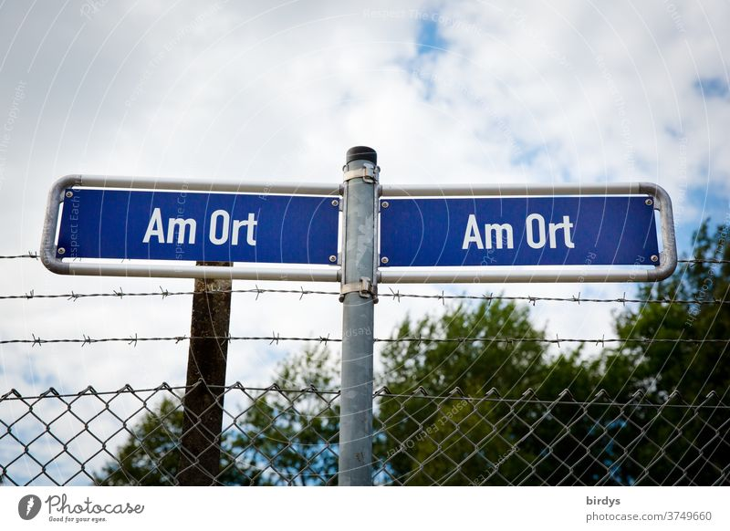 """""""On the spot"""", 2 Indian, extraordinary street signs which can be valid individually everywhere. Fence with barbed wire Road signs Exceptional on the spot Site"""