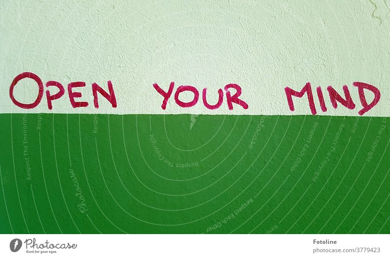 OPEN YOUR MIND - or a writing on the wall lettering as though Deserted Characters Letters (alphabet) Text Word Typography Colour photo communication