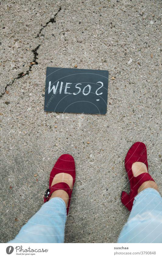 why? Why Word question Text Letters (alphabet) Question mark Handwriting Blackboard Chalk Woman Legs feet High heels feminine Street Asphalt Crack & Rip & Tear