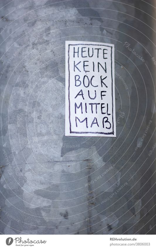 Sticker - No desire for mediocrity writing Art handlette ring Handwriting authored critical Doubt sticker stickers street art Lamp post Text words mediocre