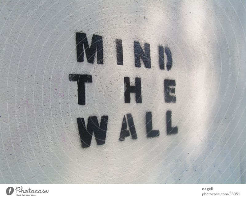Mind the wall Wall (barrier) Mural painting Tagger Photographic technology Graffiti tagg Information