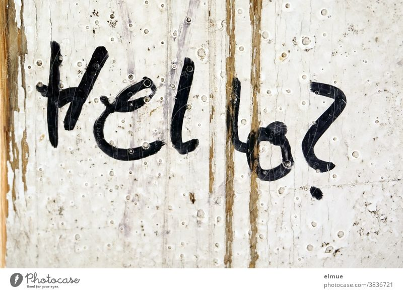 """Hello?"" is written in black lettering on white lacquered wood hello Contact search writing Handwriting Wood Varnished White Black question Characters Sign"