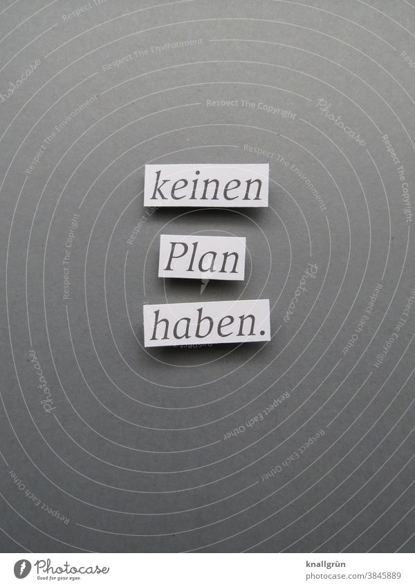 have no plan. Irritation Muddled Chaos Organized Aimless Letters (alphabet) Word leap letter Typography Text Characters Language Latin alphabet communication