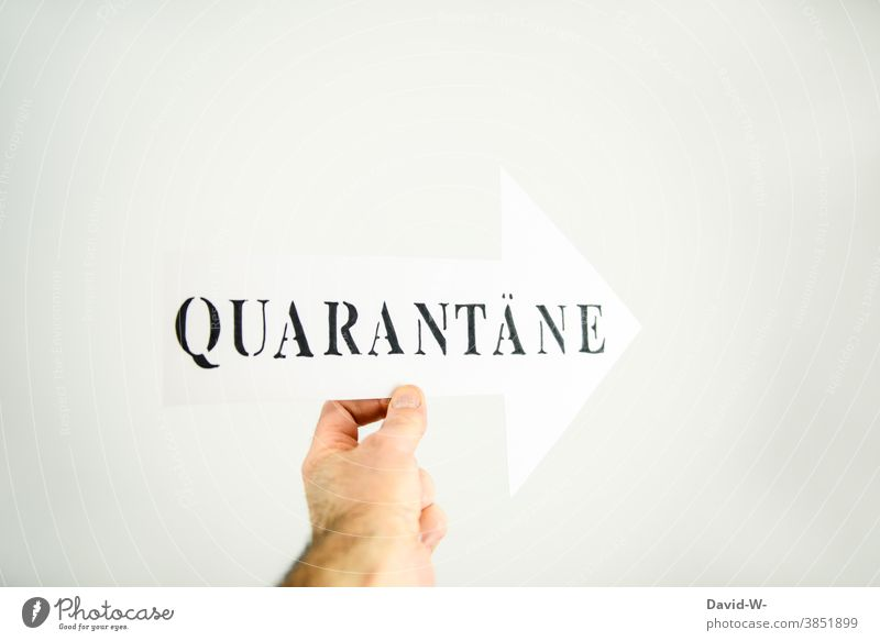 Quarantine - Corona - Arrow with arrangement coronavirus pandemic infected Virus Healthy Contagious sign Illness Risk of infection prevention Word