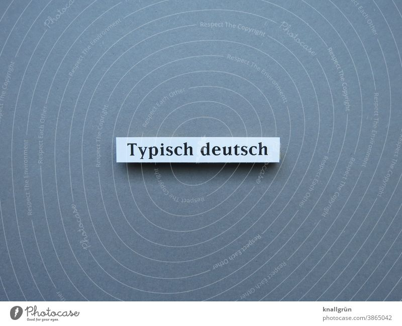 Typical German characteristic Stereotype typically German Characteristic Expectation Germany Letters (alphabet) Word leap letter Typography Text Language