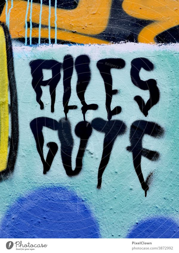 All the best, graffiti saying Graffiti Wall (building) Characters Exterior shot Letters (alphabet) Sign lettering Building Wall painting, All the best