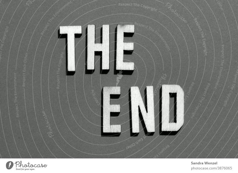"""The End"" in letters on paper The end coronavirus Virus Letters (alphabet) pandemic the end of the world everything comes to an end finish conclusion"