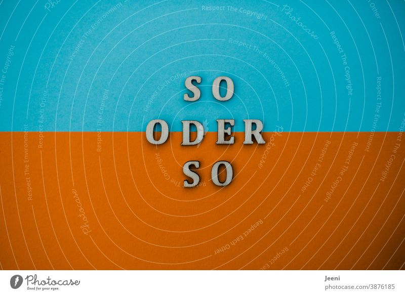 colour combination | one way or another|text on a two-coloured background in turquoise and orange Colour Divided either way Turquoise Orange Divided into