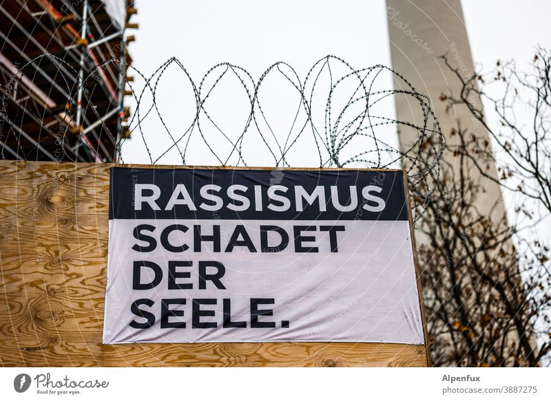 Racism harms the soul Politics and state Solidarity Society Responsibility Fairness Human rights Signs and labeling Humanity Racism problem Racism in Germany