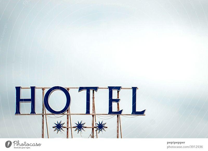 Hotelschild Schilder und Schriftzüge 3 Sterne Tourismus Buchstaben Typography typo sterne Urlaub sommer Reisen Ferien Ferien & Urlaub & Reisen holiday Himmel