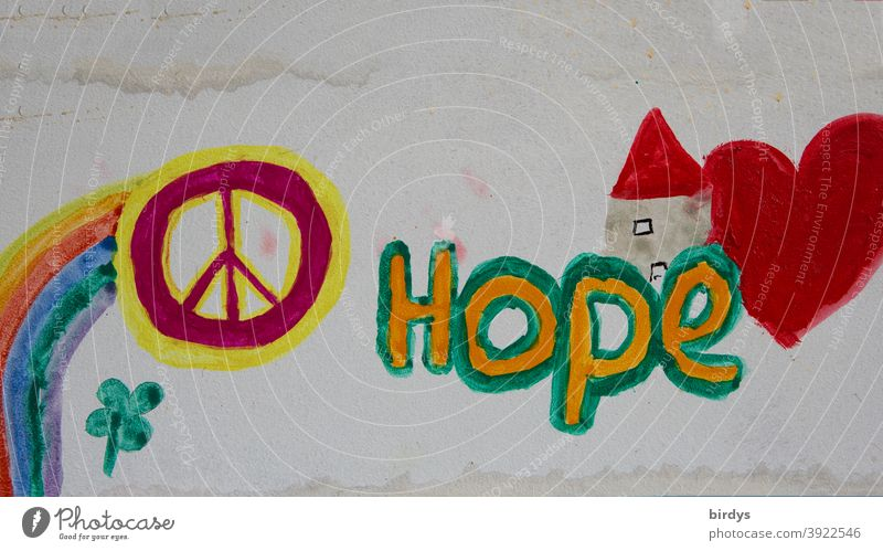 Hope. Children's picture with inscription Hope and the peace symbol. Corona pandemic Peace Heart childhood photograph Help Optimism Characters Rainbow English