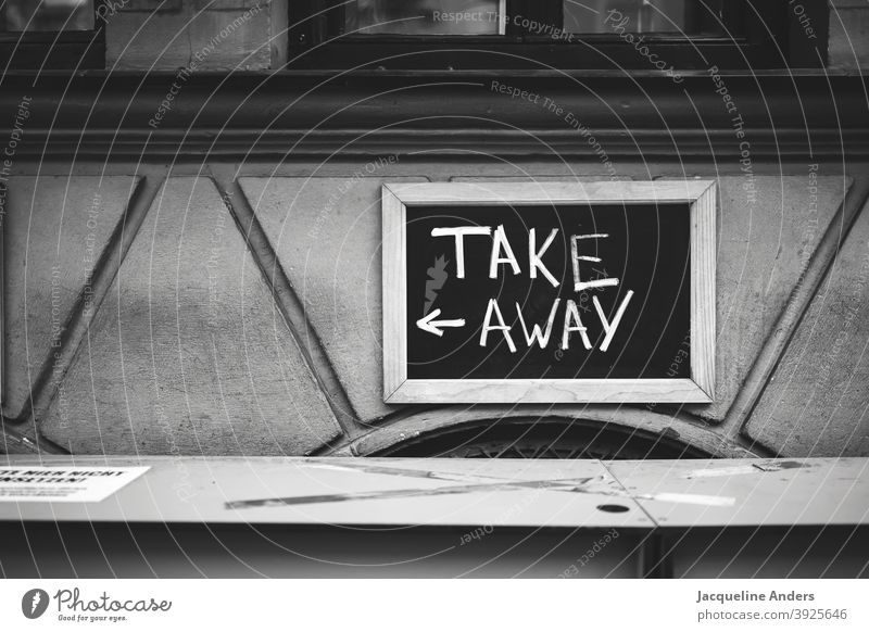 Take away sign at a restaurant during the lockdown take away takeaway to go Gastronomy Dinner Eating takeaway food Restaurant pandemic COVID Virus coronavirus