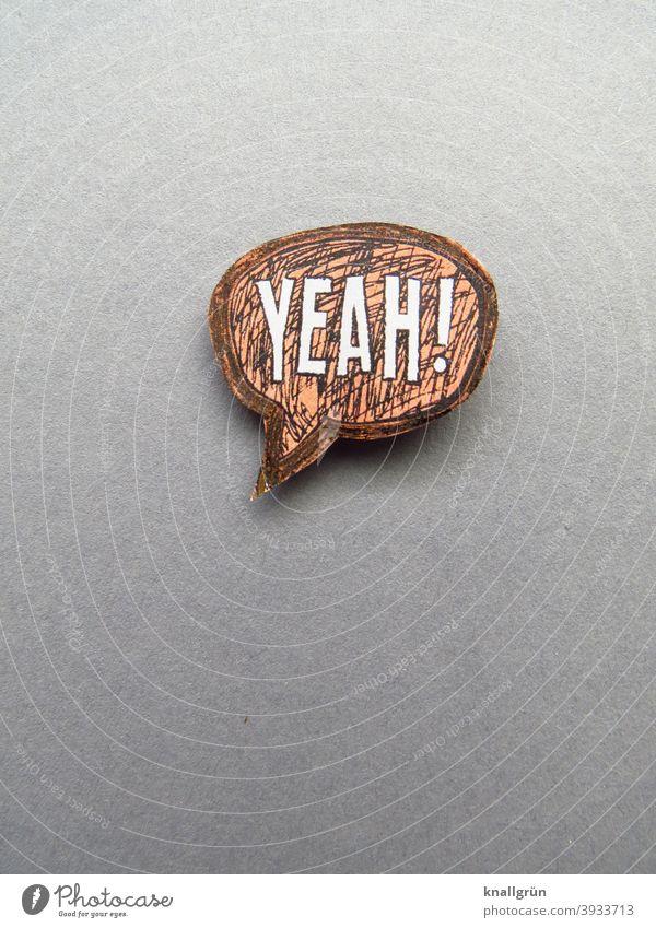 Yeah! yeah Speech bubble Enthusiasm Joy Emotions Comic Style Joie de vivre (Vitality) Happy Happiness Moody Optimism Contentment Letters (alphabet) Word leap