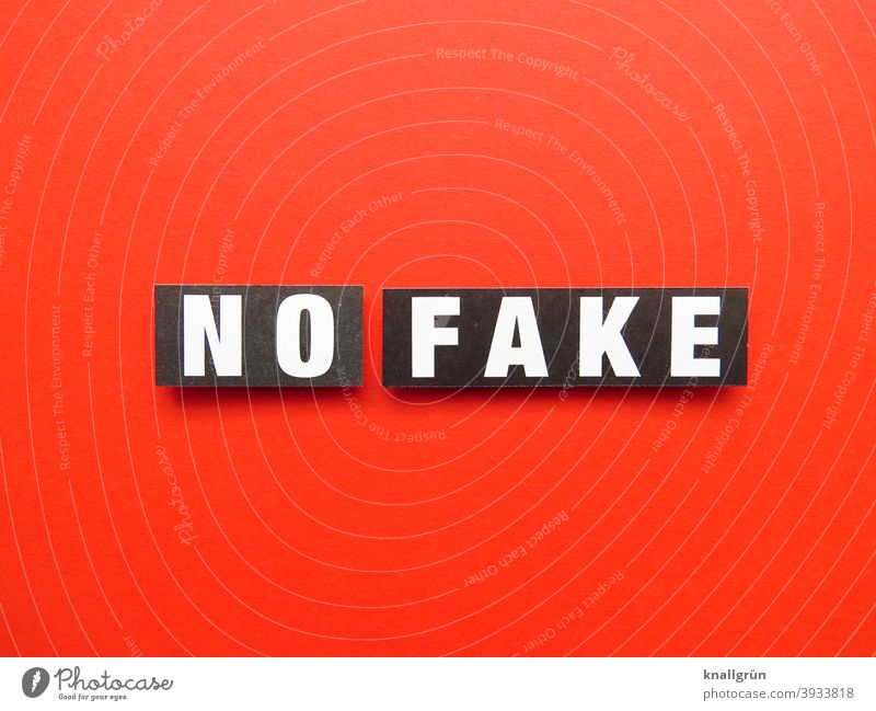 NO FAKE facts Truth Information real reality Objective actuality Expectation Politics and state Press Journalism Report Print media Communication Newspaper