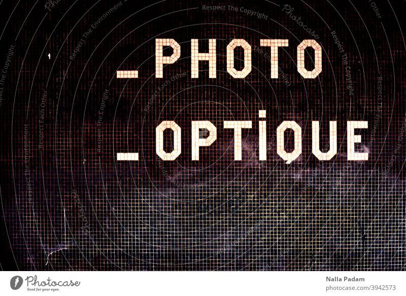 _Photo _Optique France Paris Analog Analogue photo Mosaic writing Exterior shot French Deserted Text Letters (alphabet)