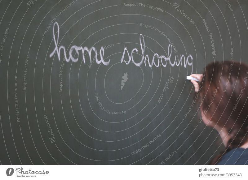 corona thoughts | Home schooling sucks... | Teacher writes with chalk on the blackboard Homeschooling Chalk Blackboard School Classroom Study Education Green