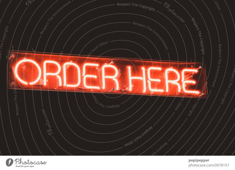Sign ORDER HERE Signs and labeling sign Neon light Neon lamp Red Characters Advertising Lighting Letters (alphabet) Illuminated letter Billboard