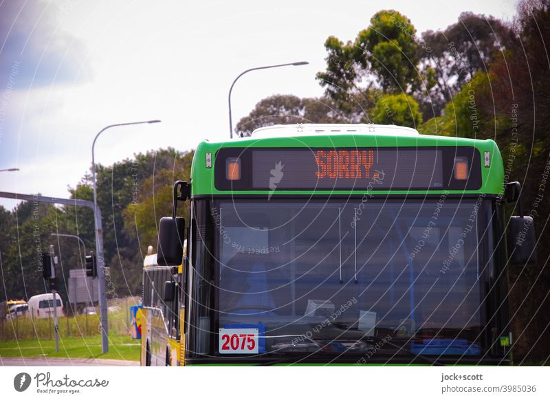 Sorry ☹️ this bus is in its rest period Public service bus Public transit Means of transport Rest time Break Australia Queensland Street lighting Word sorry