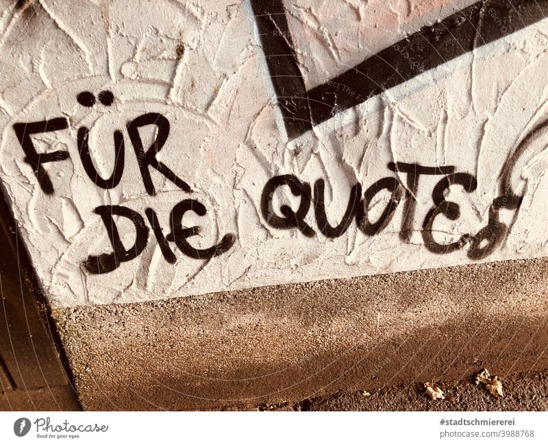 For the quota Quota of women Emancipation Feminism Equality Society equal rights Politics and state Colour photo Exterior shot Copy Space bottom Graffiti