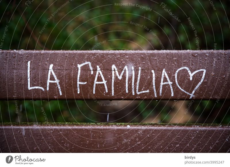 La Familia. The family, inscription in Spanish with heart Family & Relations Attachment retention Safety Domestic happiness Safety (feeling of) Love family life