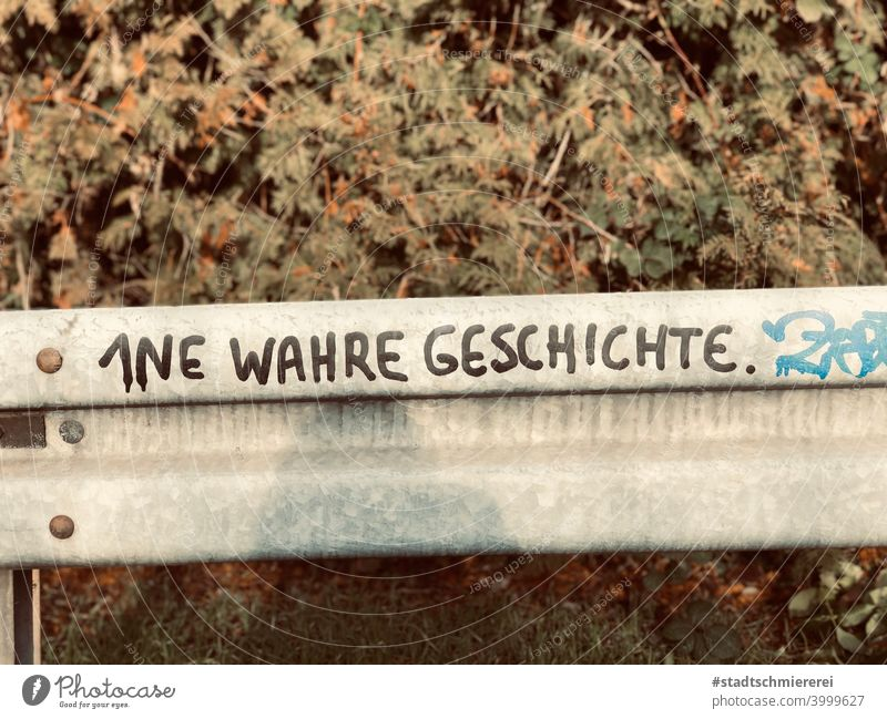 A true story History of the once upon a time tell Daub Grafifit Fairy tale Truth Lie Novella Landscape Street art