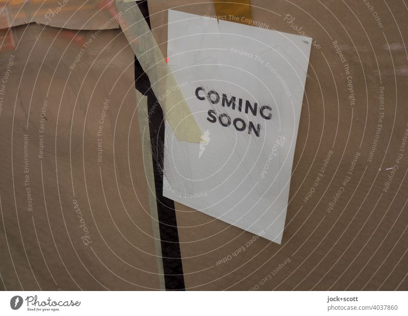 Coming Soon DIN a4 Paper Wrapping paper Screening Adhesive tape Shop window Neutral Background Reflection is coming soon Simple Capital letter Typography
