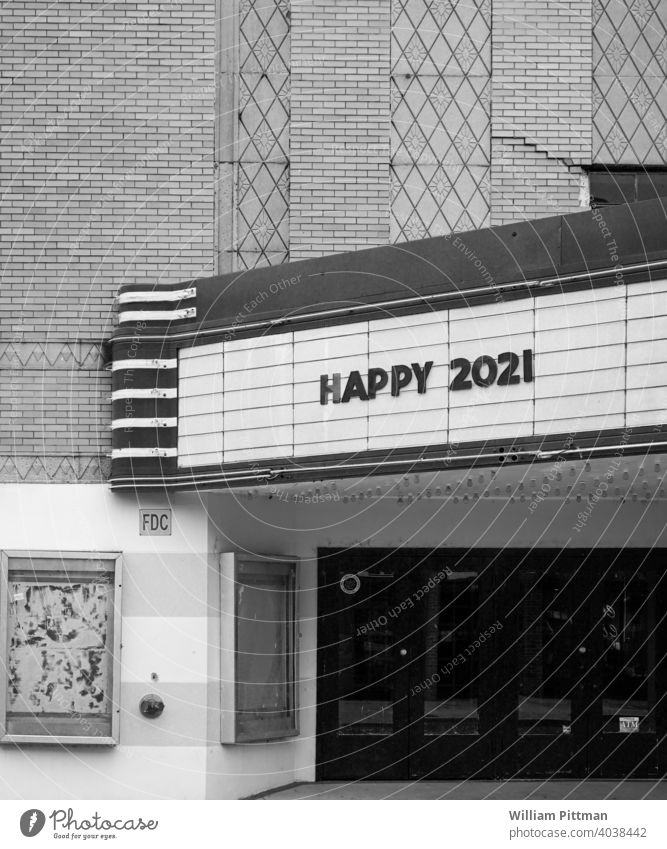 Happy 2021 Black & white photo happy new year New Year black and white theater Vintage Year date