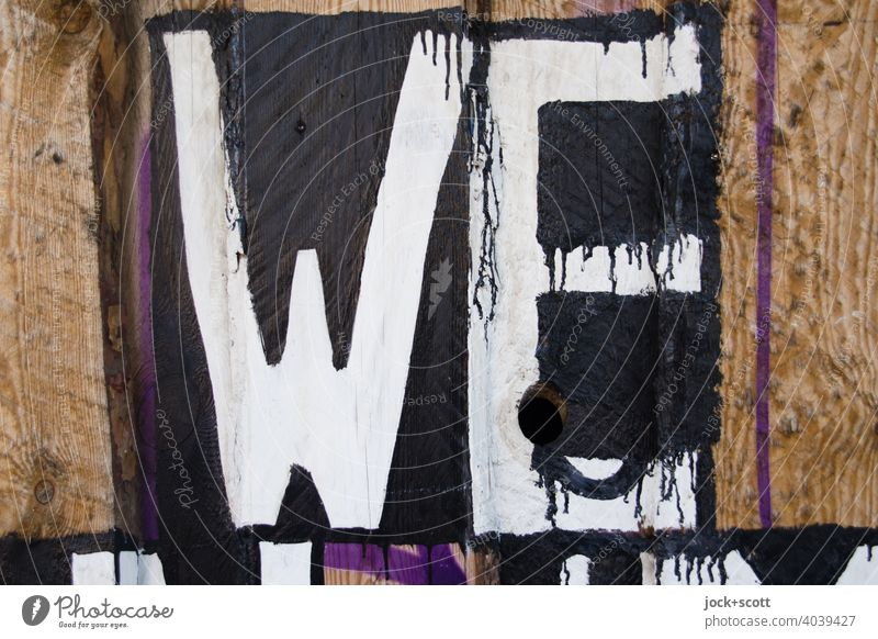 WE only Creativity Street art Word Graffiti Berlin Capital letter English Color gradient we Detail Stencil letters Surface Wooden fence Subculture Typography