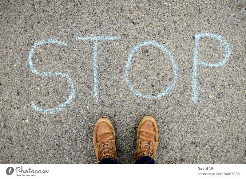 Stop - Note - Chalk on the floor stop Word esteem Clue Ground Human being standstill incision interdiction