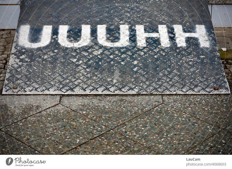"White lettering ""UUUHH"" on black background Characters writing Letters (alphabet) Onomatopeia onomatopoeic Typography Black Deserted Word Text"