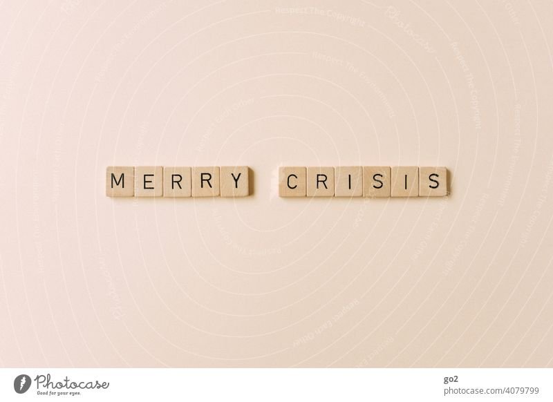 Merry Crisis Wordplay Letters (alphabet) Humor Fear Future Fear of the future Merry Christmas Christmas & Advent Stress Family & Relations Text Irony Scrabble
