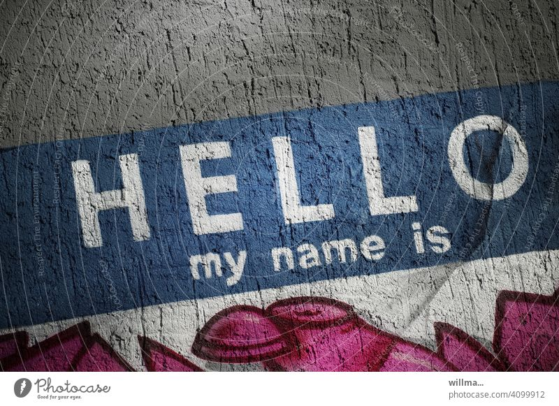 First Names | Decide Now! Only today - free choice! hello my name is writing Letters (alphabet) Text Word Graffiti Characters Typography Wall (building)