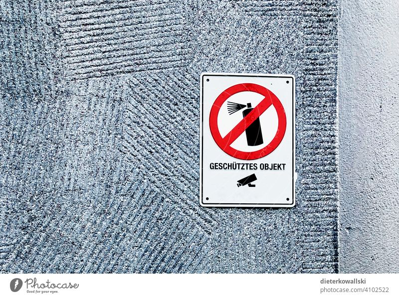 """Protected object"""" sign Graffiti Warn Rule Signage Signs and labeling Bans Prohibition sign Art street art Warning sign Clue boringly Petit bourgeois square Gray"""