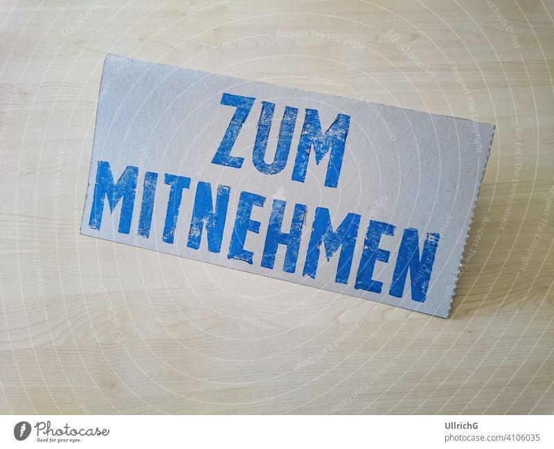 Takeaway Table Display entrainment Free Free of charge Free-of-charge left sign display Schrifft Letters letter Language German Stamp printing stamped printed