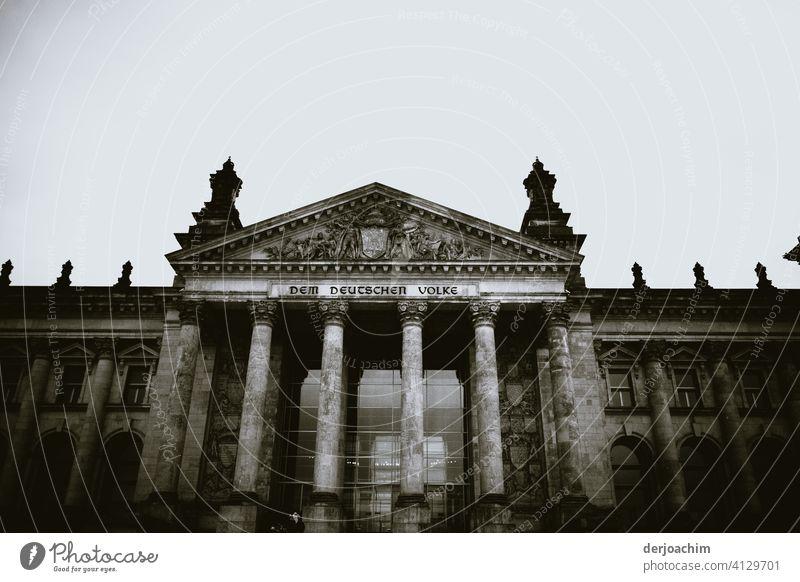 """ Dem Deutschen Volke "" // Building and Bundestag Berlin Reichstag Landmark Government Germany Seat of government Architecture Parliament Capital city Deserted"