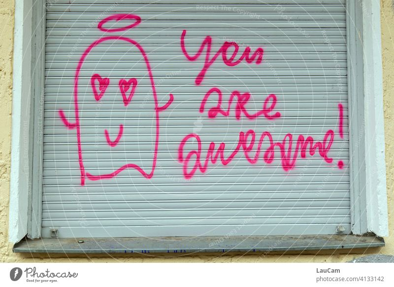 """""""you are awesome"""" declaration of love in pink on grey shutter Graffiti Love Declaration of love Spring fever compliment Display of affection Together With love"""