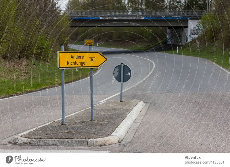 just broaden your horizons... groundbreaking Signs and labeling Street Direction Arrow Signage Orientation Road marking Lanes & trails Navigation Clue Turn off