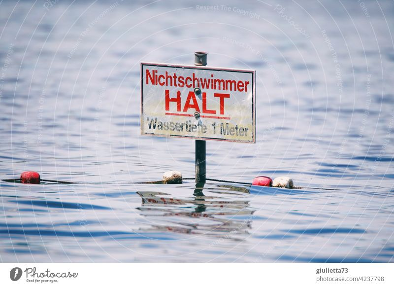 Recommendation... for non-swimmers: Stop! | warning sign in the lake, danger, risk, drowning peril Risk Dangerous Safety Caution Sign Warning label Warning sign