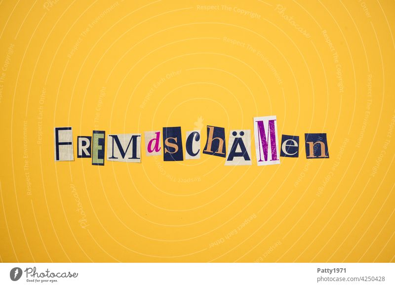 Cut out newspaper letters form the word Fremdschämen Foreign language Shame Hide Society Collage Low-cut Anonymous Typography Characters Letters (alphabet) Word