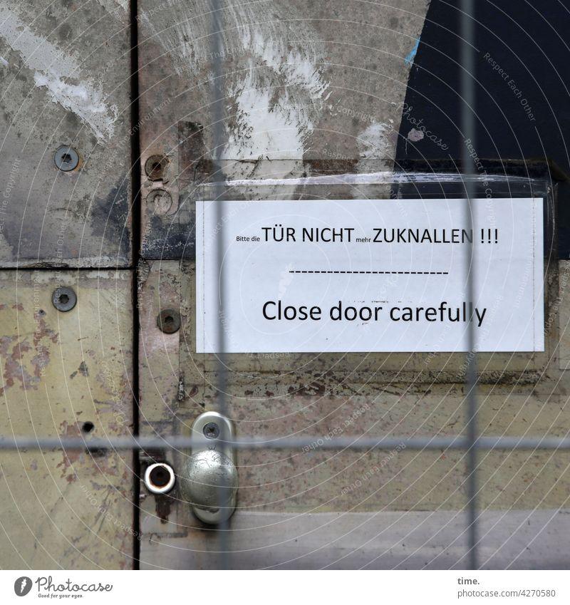 Stories from the Fence (102)   Entrees (37) sign locked door Close slam Construction site Hoarding Improvisation makeshift Doorknob Loud Noise Sensitive Caution