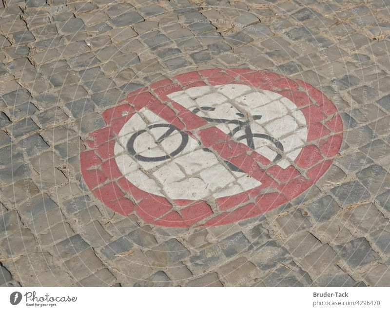 Bicycling Prohibited Road signs on the pavement no cycling Prohibition sign Signs and labeling Signage Warning sign forbidden interdiction cyclists Road traffic