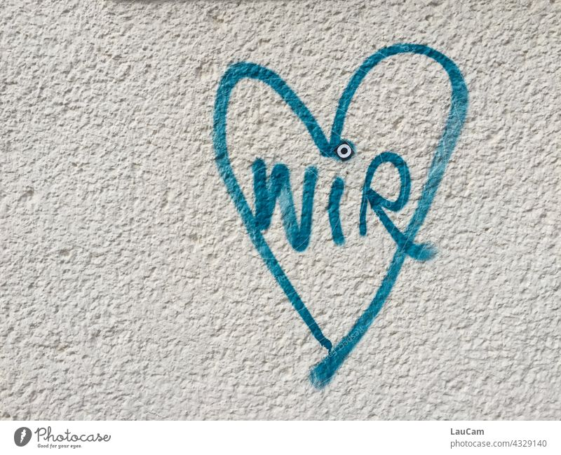 """Graffiti with declaration of love """"We"""" in blue heart we Heart we love Love Like graffiti Illustration house wall Romance Emotions Infatuation"""