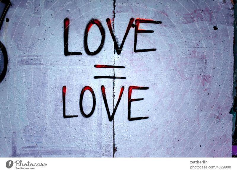 Love = Love Remark embassy Colour sprayed graffiti Grafitto illustration Art Wall (barrier) Message message Slogan policy Damage to property writing slogan