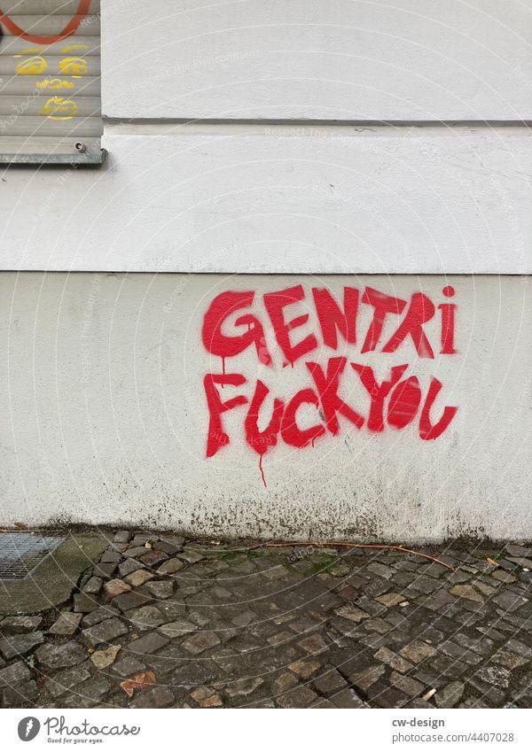 GentriFuckYou - drawn & painted Characters City life Meaningful Vandalism urban Symbols and metaphors Multicoloured embassy Style Trashy Graffiti