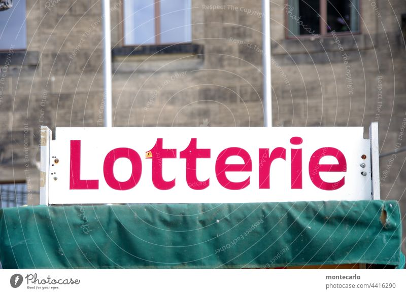Advertising sign Lottery | MT Dresden 2021 Lottery booth Lottery ticket Game of chance Happy Lose Coincidence Colour photo Deserted Hope Desire Millionaire