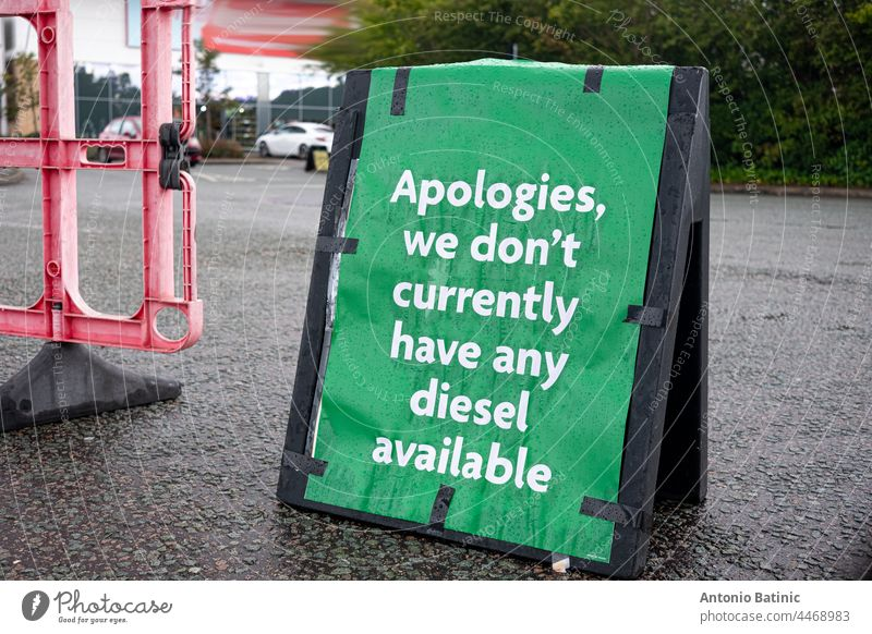 Green sign apologizing in England for unavailability of diesel fuel. Petrol crysis in United Kingdom as fuel shortage hits the country, people waiting in lines for fuel in the whole country