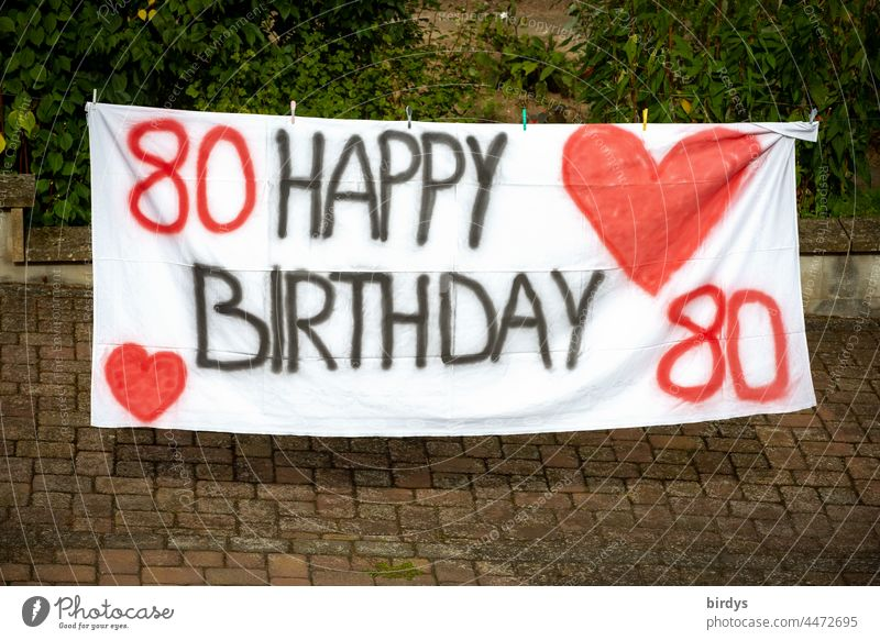 HAPPY BIRTHDAY to the 80 - sten birthday. Painted cloth with writing , numbers and red hearts Birthday Jubilee age birthday greeting Heart Happy Birthday