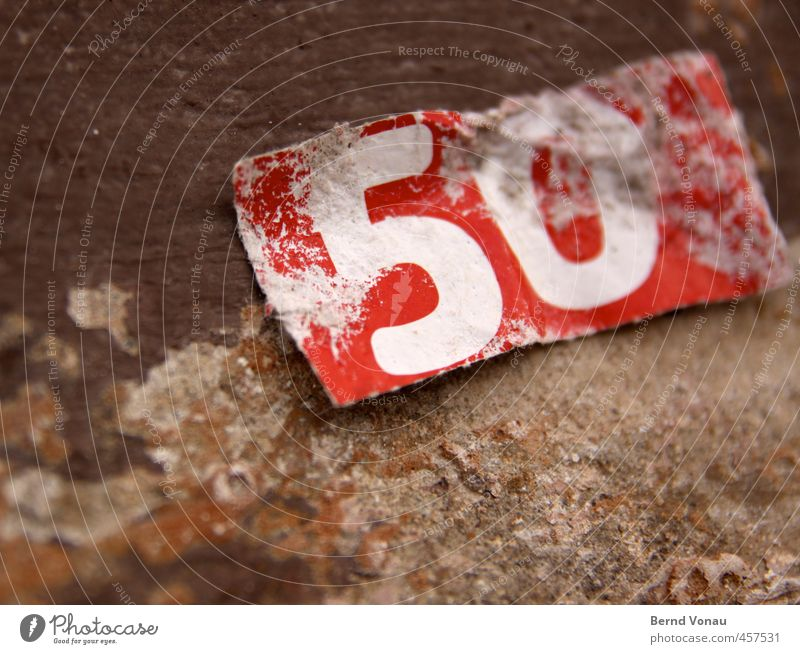 Old White Colour Red Brown 50 plus Paper Digits and numbers Piece of paper 50 Abrasion Sandstone 50% Turning point Midlife Crisis