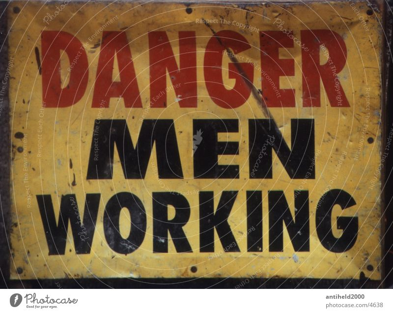 Danger English New York City Americas Dangerous Things Signs and labeling men at work Respect careful danger Threat Warning label